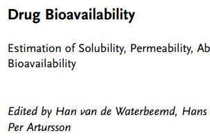 Pharmaceutics Book: Drug Bioavailability Estimation of Solubility, Permeability, Absorption and Bioavailability