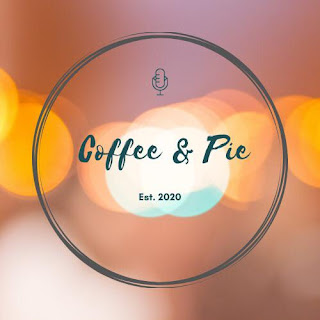 Coffee and Pie Podcast