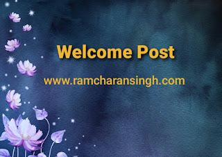 Welcome Post on ramcharansingh.com