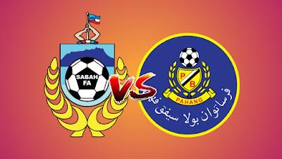 Live Streaming Sabah vs Pahang Piala Malaysia 17.8.2019