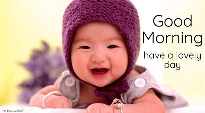cute baby pic hd with a good morning have a  lovely day