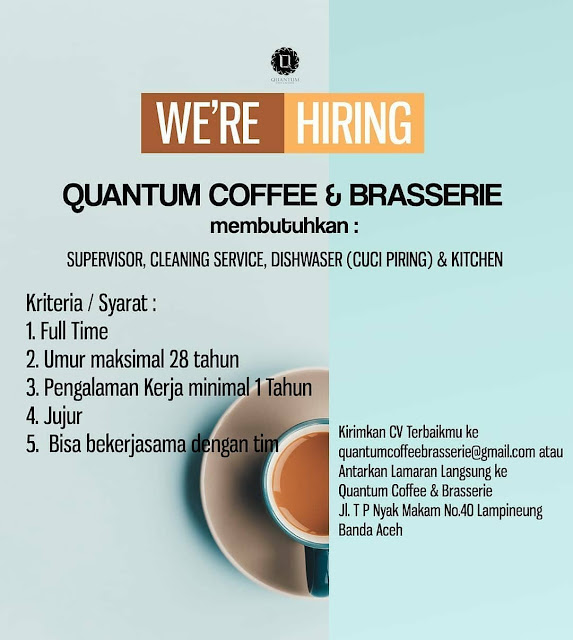 Galeri Kerja Karir Plus Lowongan Kerja Supervisor Cleaning Service Dishwaser Kitchen Quantum Coffee Brasserie Banda Aceh