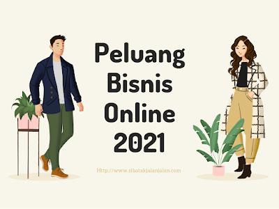peluang bisnis online tahun 2021 dan cara memulai bisnis online dropship