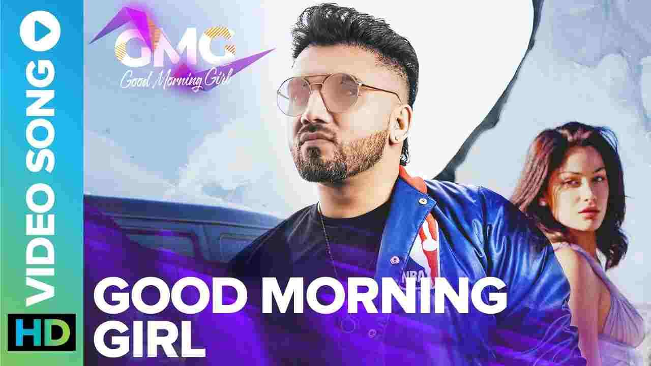 गुड मोर्निंग गर्ल Good morning girl lyrics in Hindi Praabh Neear Punjabi Song