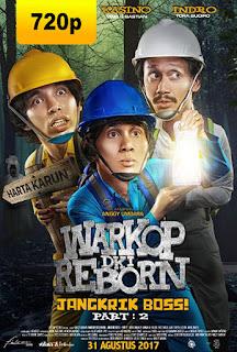 Warkop DKI Reborn : Jangkrik Boss! Part 2 (2017)