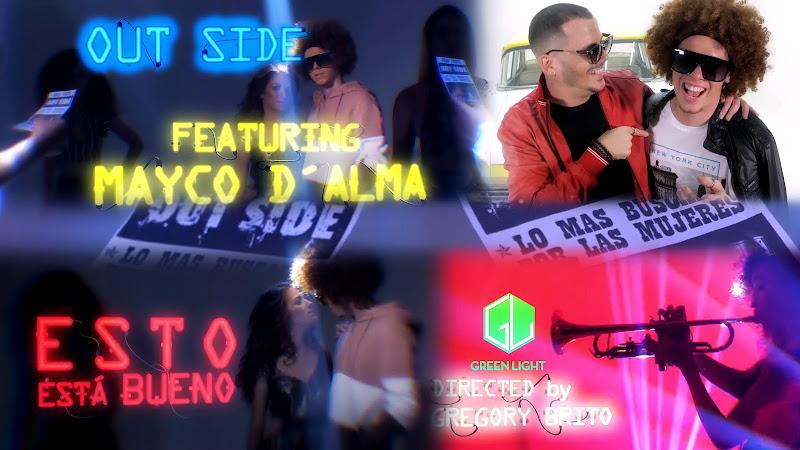 Out Side & Mayco D´Alma - ¨Esto está bueno¨ - Videoclip - Director: Gregory Brito. Portal Del Vídeo Clip Cubano