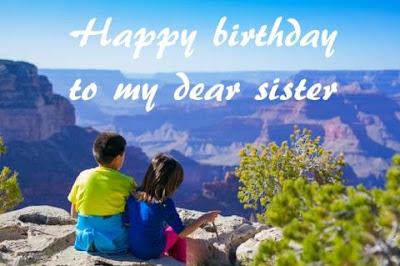 Happy birthday sister wishes, images, photos free download