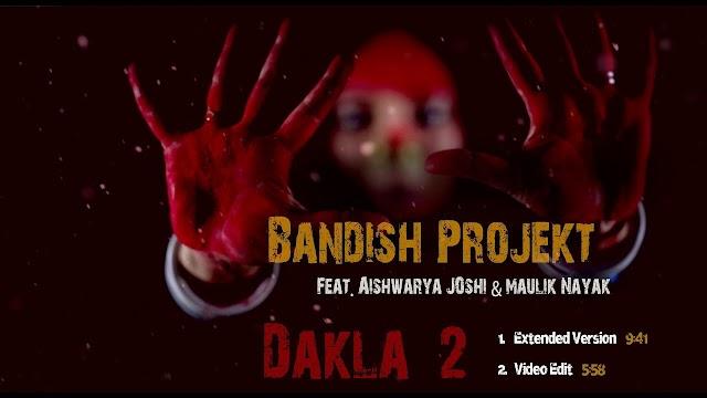 Bandish projekt Dakla 2 Aishwarya Joshi & Maulik Nayak.mp3