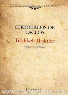 Choderlos De Laclos - Tehlikeli İlişkiler