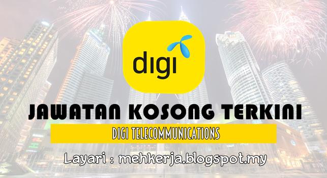 Jawatan Kosong Terkini 2016 di DiGi Telecommunications Sdn. Bhd