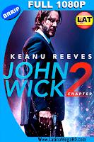 John Wick 2: Un Nuevo Día Para Matar (2017) Latino FULL HD 1080P - 2017