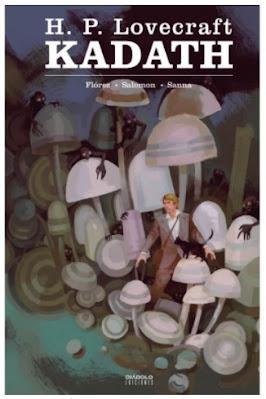 Kadath adaptación en cómic de H.P. Lovecraft Flórez, Sanna, Salomon