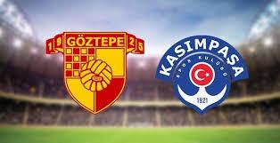 Göztepe - Kasimpaşa Canli Maç İzle 10 Mart 2019