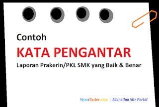 Contoh Kata Pengantar Laporan Prakerin/PKL SMK yang Baik dan Benar