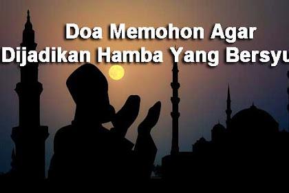 Doa Memohon Agar Dijadikan Hamba Yang Bersyukur   Kumpulan Doa