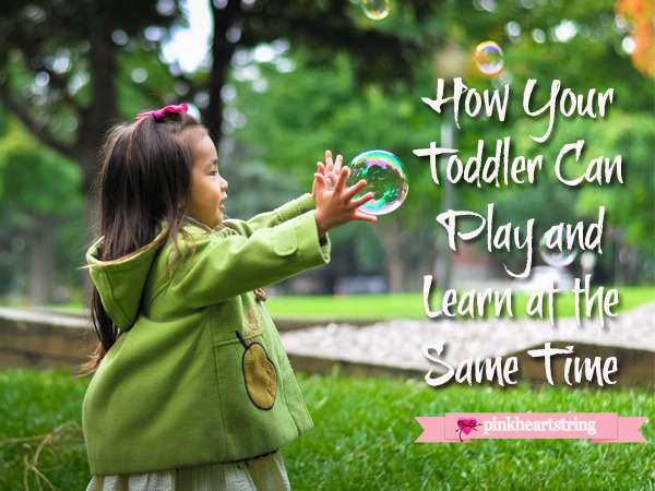 How Your Toddler Can Play and Learn at the Same Time