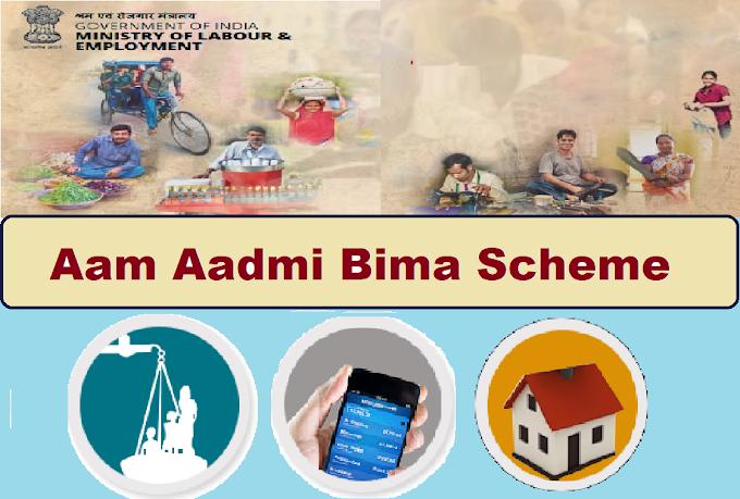 Aam Aadmi Bima Scheme Complete information