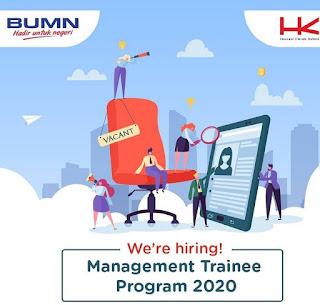 Lowongan Kerja PT Hutama Karya (Persero), PT HK Realtindo Management Trainee, dan PT Hakaaston