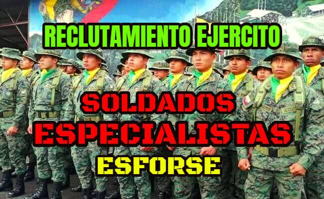 El Ejercito Ecuatoriano abre un nuevo proceso de selección y reclutamiento en calidad a soldados especialistas