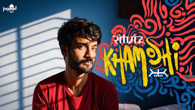 Khamoshi Lyrics – Ritviz | DEV!