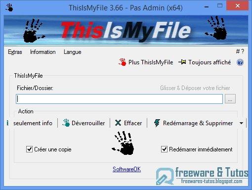 ThisIsMyFile : un logiciel portable pour débloquer facilement les fichiers verrouillés dans Windows