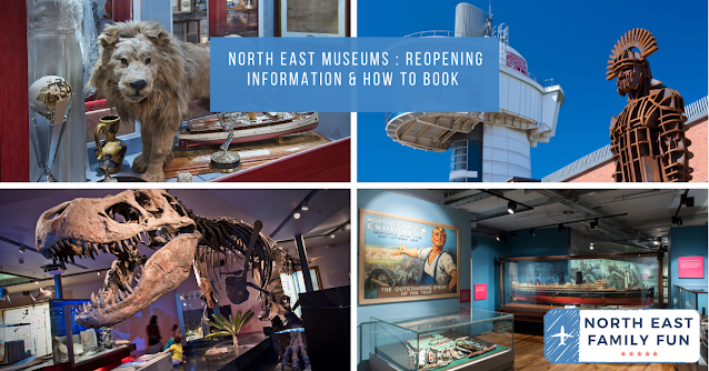 North East Museums : Reopening Information & How To Book