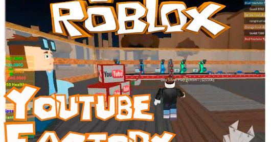 Youtube Factory Tycoon - Roblox