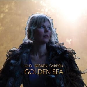 Our Broken Garden - Golden Sea
