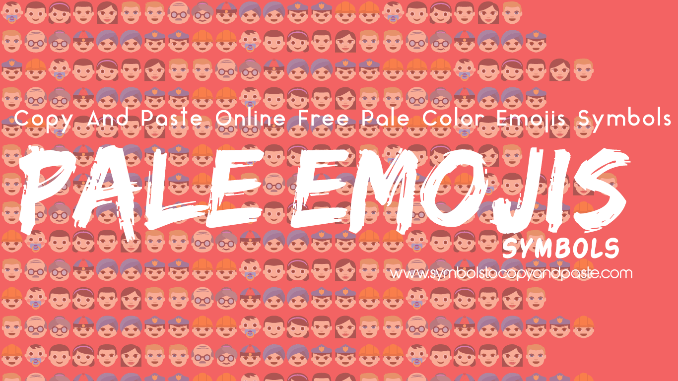Pale Emoji - Copy Online Pale Colour Emojis