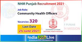 nhm-punjab-recruitment-2021-apply-320-posts-community-health-officers-cho-vacancies-online-indiajoblive.com