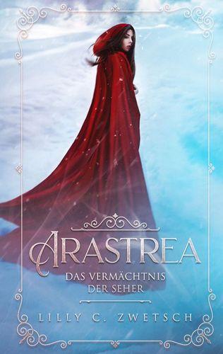 Arastrea - Das Vermächtnis der Seher