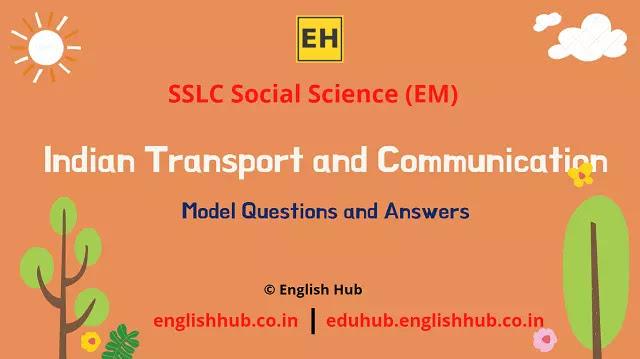 SSLC Social Science (EM): Indian Transport and Communication