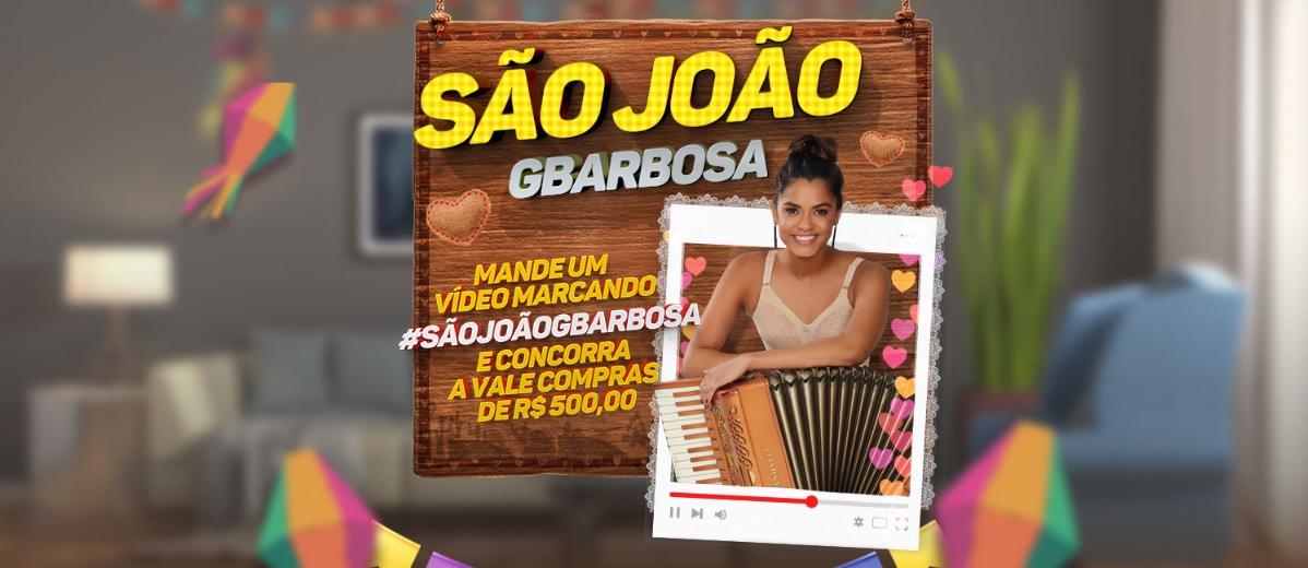 Promoção GBarbosa São João 2020 - 40 Vales Compras 500 Reais