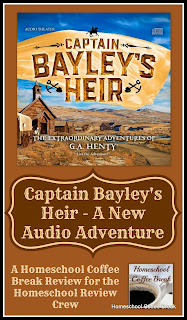 Captain Bayley's Heir - A New Audio Adventure on Homeschool Coffee Break @ kympossibleblog.blogspot.com - A Review for the Homeschool Review Crew