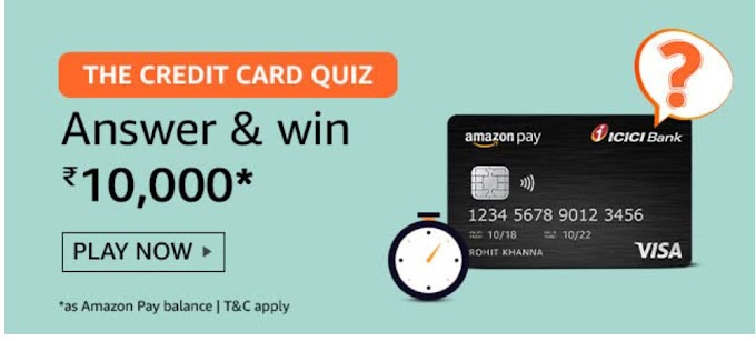 Amazon The Credit Card Quiz Answers Win Rs.10000 Pay Balance