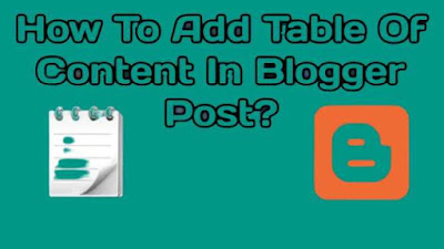 How to Add Table of Content (TOC) in Blogger post