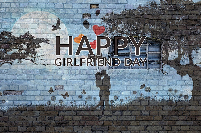 Girlfriend Day Wishes, Messages and Quotes