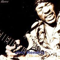 Jimi Hendrix - 51st Anniversary: The Story Of Life - Volume 3