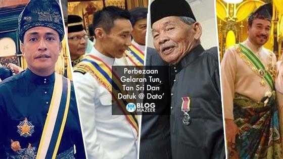 Inilah Perbezaan Gelaran Tun, Tan Sri Dan Datuk @ Dato'