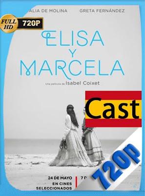 Elisa y Marcela (2019) HD[720P] Castellano [GoogleDrive] DizonHD