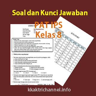Soal dan Kunci Jawaban PAT IPS Kelas 8 K13
