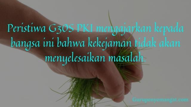 Kata Mutiara G30S PKI Menyentuh Hati