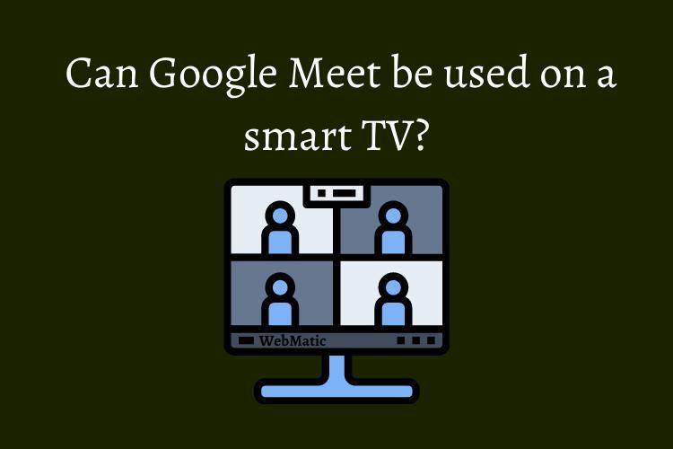 use google meet on a smart tv