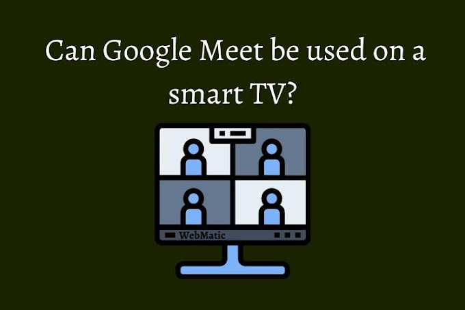 How to use Google Meet on a Smart TV