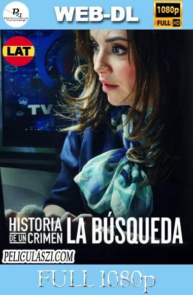 Historia de un Crimen: La Búsqueda (2020) Full HD Temporada 1 WEB-DL 1080p Latino