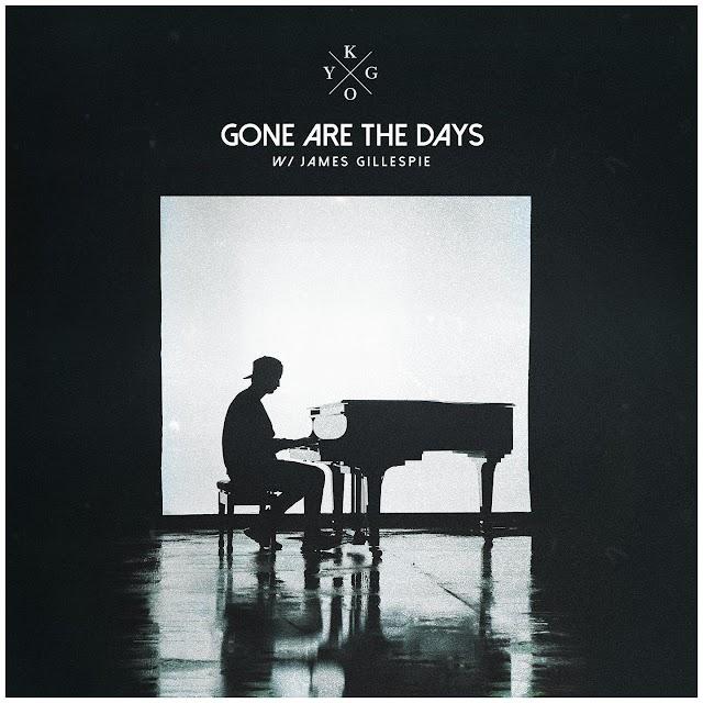 Letra : Gone Are The Days - KYGO [Traducción, Español]