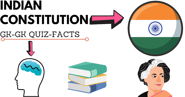 100 Facts About Indian Constitution.