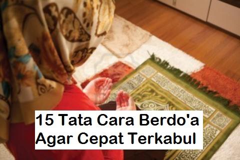 15 Tata Cara Doa Agar Terkabul