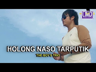 Lirik lagu batak holong naso tarputik - the boys trio