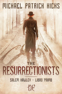The Resurrectionists, Salem Hawley Libro Primo - Michael Patrick Hicks